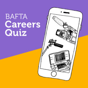 BAFTA LAUNCHES NEW CREATIVE CAREERS SHOWCASE AND ONLINE QUIZ